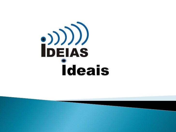    IDEIAS IDEAIS  é uma empresa    recente no mercado que    realiza festas de aniversário    para todas as idades.   Co...
