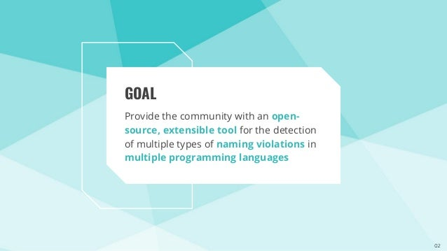 IDEAL: An Open-Source Identifier Name Appraisal Tool Slide 3
