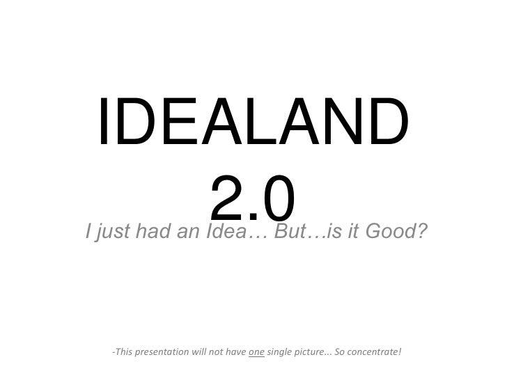 Idealand 2.0 Slide 2