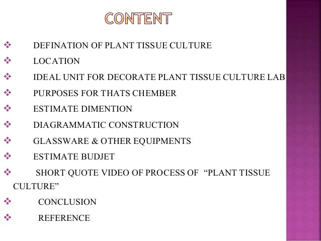 Ideal charecteristics to construct a plant tissue culture