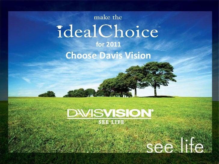 for 2011 Choose Davis Vision