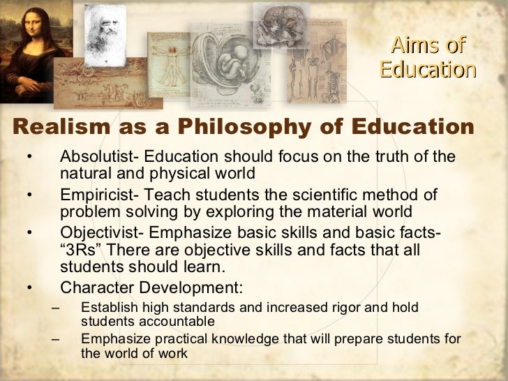 realism and idealism in education