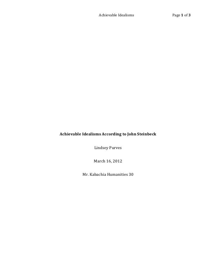 Achievable Idealisms            Page 1 of 3Achievable Idealisms According to John Steinbeck                 Lindsey Purves...