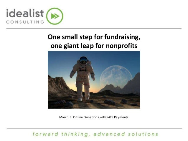 One small step for fundraising, one giant leap for nonprofits  March 5: Online Donations with iATS Payments