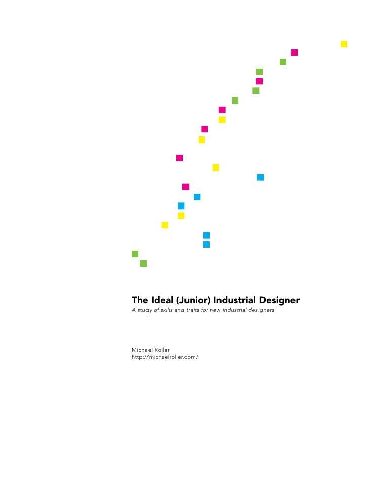 The Ideal (Junior) Industrial Designer
