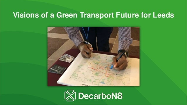 Visions of a Green Transport Future for Leeds