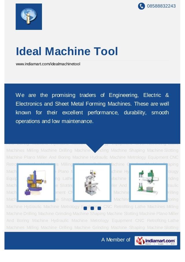 08588832243    Ideal Machine Tool    www.indiamart.com/idealmachinetoolLathe   Machines   Milling   Machine     Drilling  ...