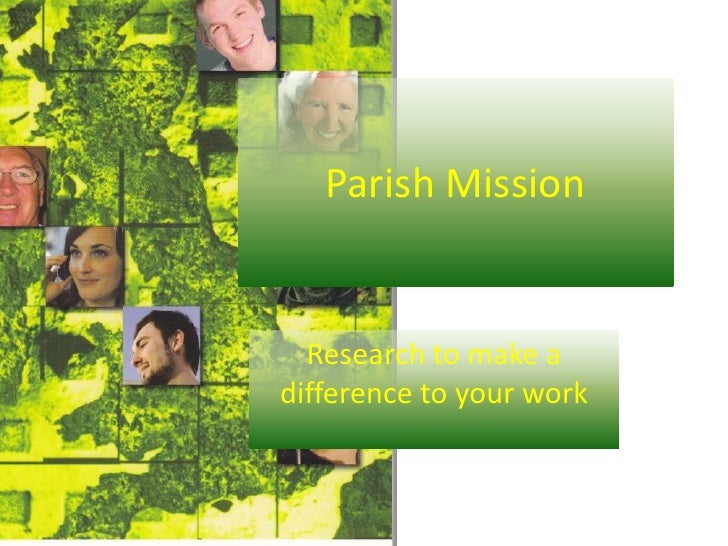 Parish Mission<br />Research to make a difference to your work<br />