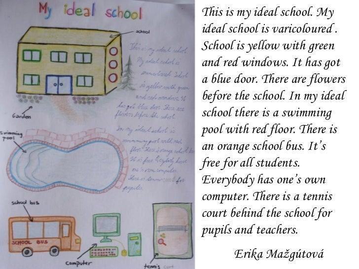an ideal school essay 300 words.