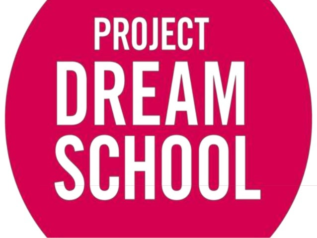 If you could build a dream school, what would you do?