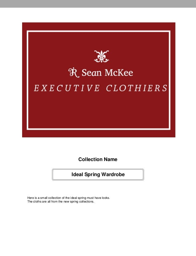 Collection Name                                 Ideal Spring WardrobeHere is a small collection of the ideal spring must h...