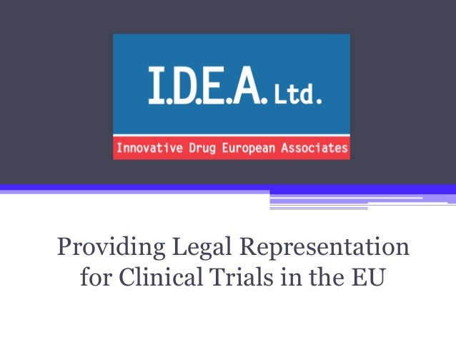 Providing Legal Representation for Clinical Trials in the EU