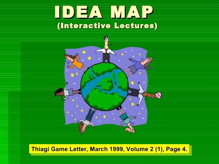 IDEA MAP  (Interactive Lectures) Thiagi Game Letter, March 1999, Volume 2 (1), Page 4.