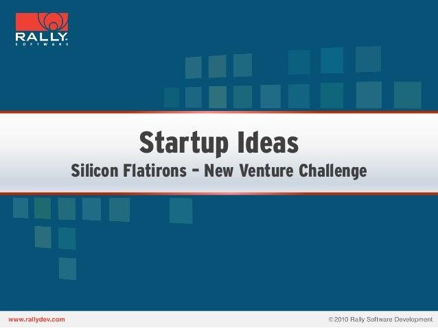 Startup IdeasSilicon Flatirons – New Venture Challenge