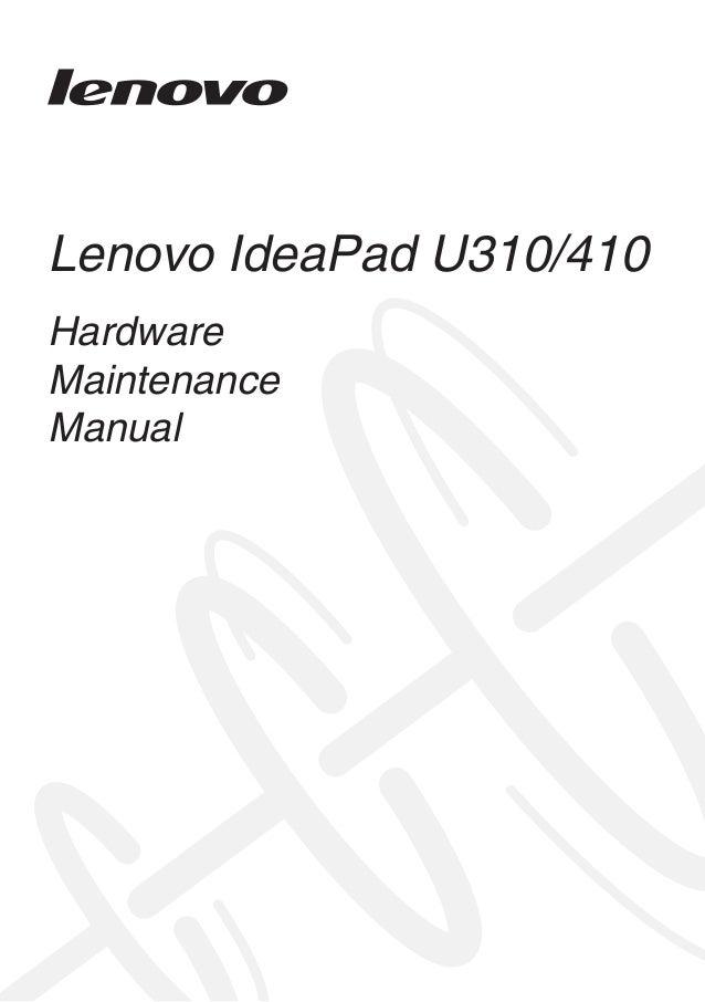 Lenovo IdeaPad U310/410 Hardware Maintenance Manual
