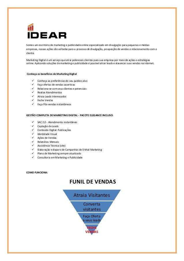 Somos um escritório de marketing e publicidade online especializado em divulgação para pequenas e médias empresas, nossas ...