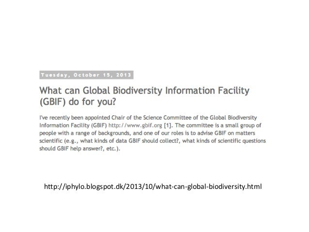 http://iphylo.blogspot.dk/2013/10/what-can-global-biodiversity.html