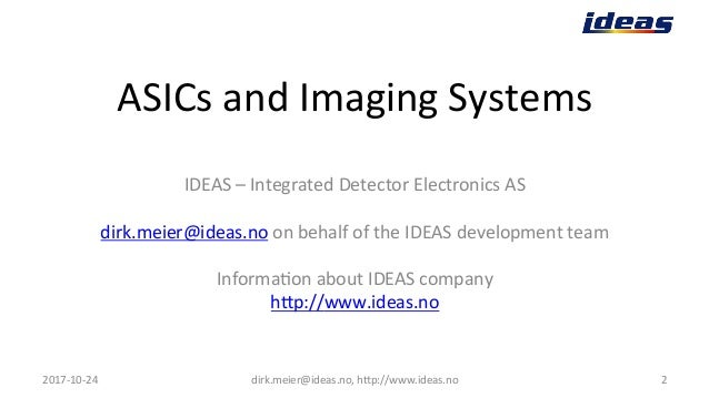 IDEAS ASICs and System Products 2017 Slide 2