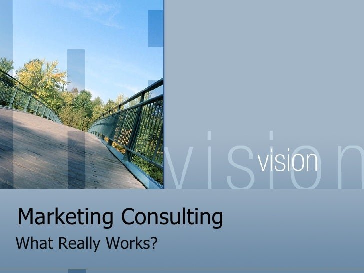 Marketing Consulting  What Really Works?
