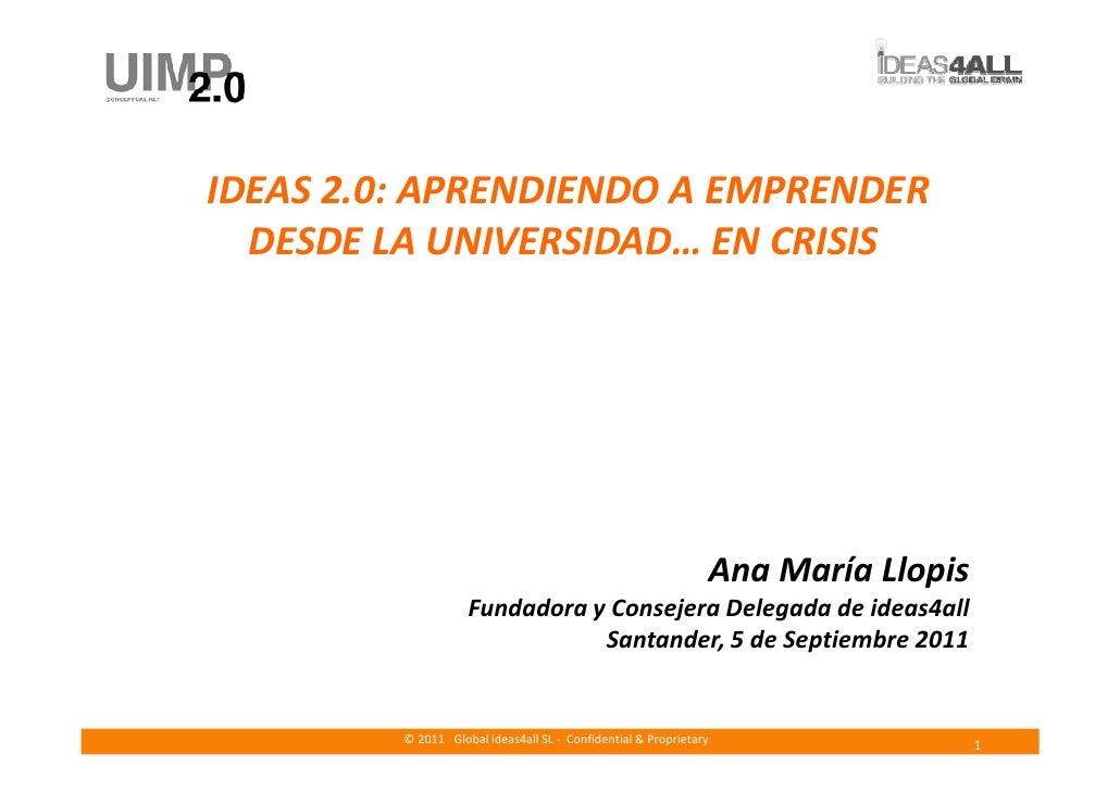 IDEAS 2.0: APRENDIENDO A EMPRENDER  DESDE LA UNIVERSIDAD… EN CRISIS                                                       ...