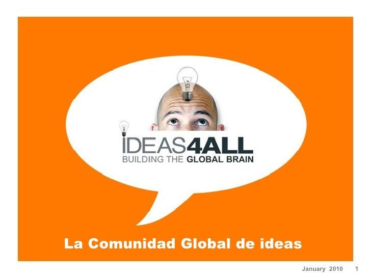 La Comunidad Global de ideas  January  2010