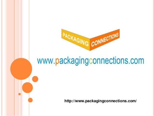 http://www.packagingconnections.com/