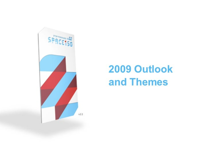 2009 Outlook       and Themes  v22