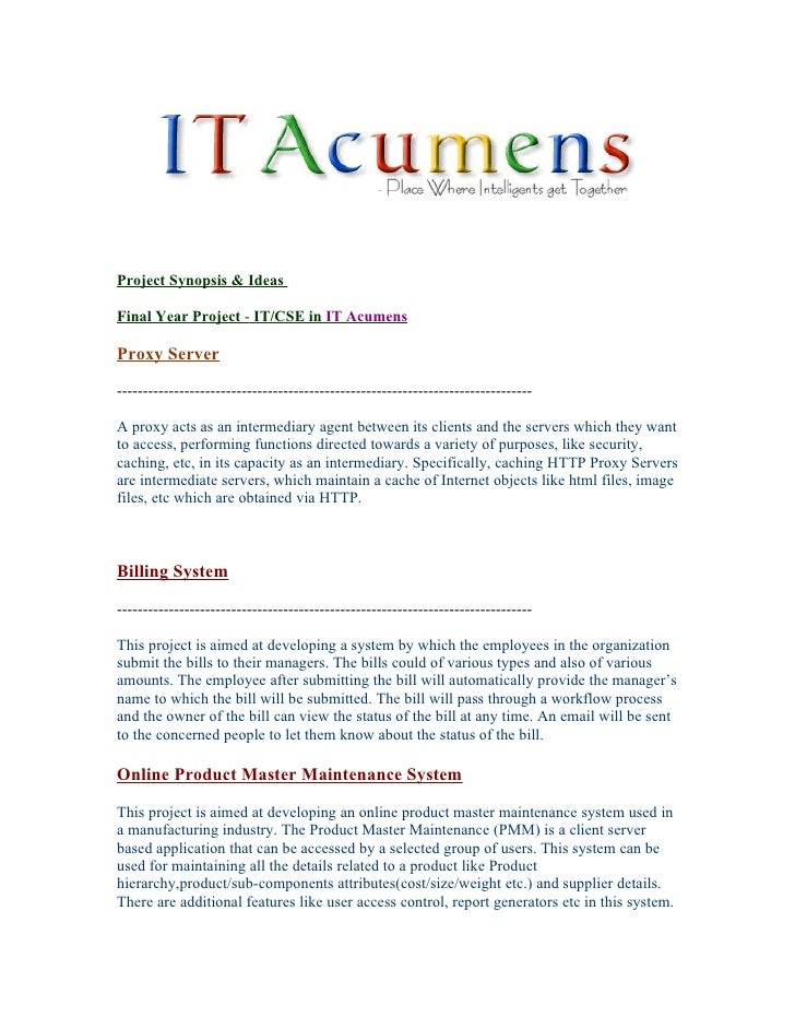 Project Synopsis & Ideas  Final Year Project - IT/CSE in IT Acumens  Proxy Server ----------------------------------------...