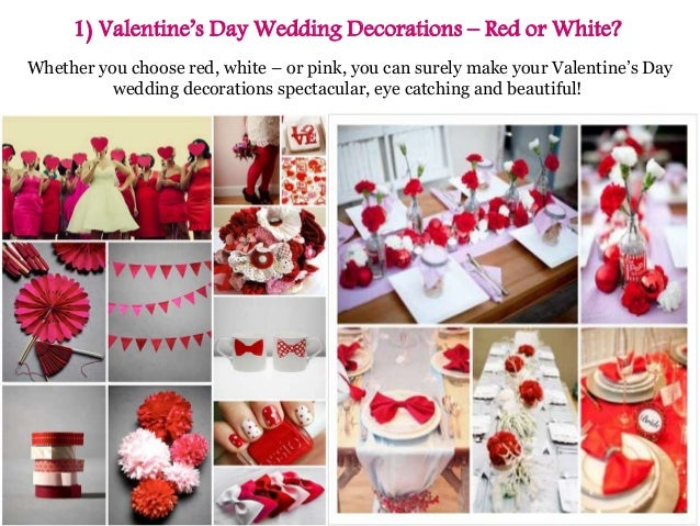Ideas For a Valentine\'s Day Wedding Decorations