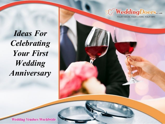 1st Wedding Anniversary Gifts Ideas: Ideas For Celebrating Your First Wedding Anniversary