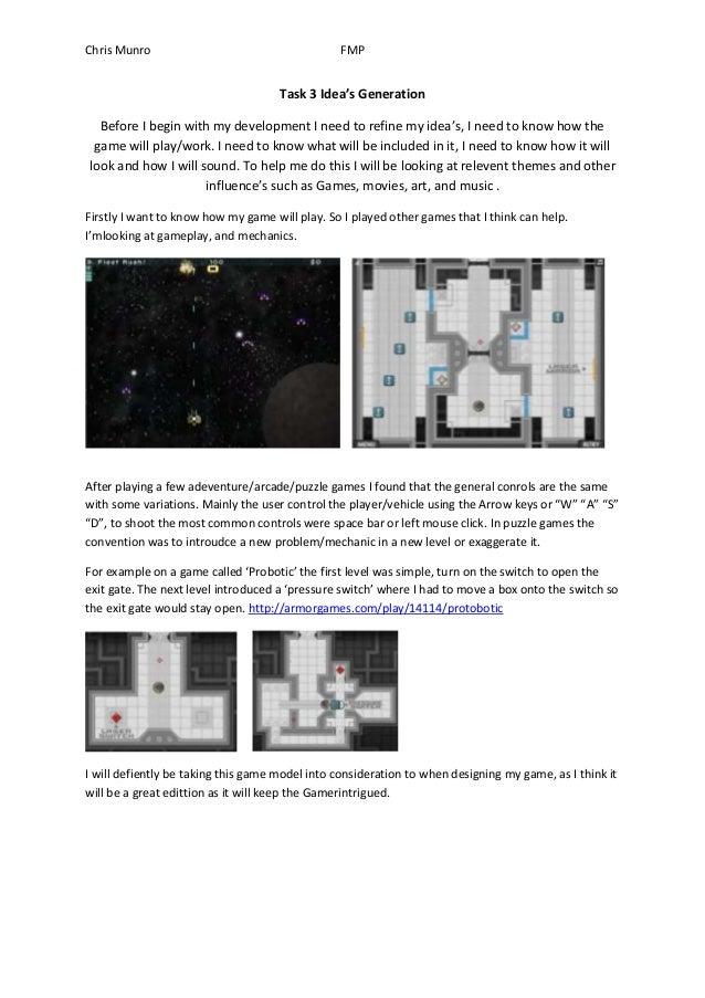 Chris Munro                                     FMP                                     Task 3 Idea's Generation  Before I...