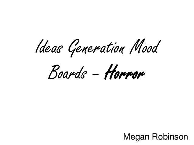 Ideas Generation Mood Boards – Horror