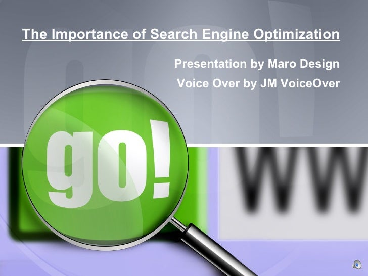 The Importance of Search Engine Optimization Presentation by Maro Design Voice Over by JM VoiceOver