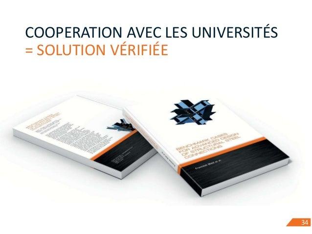 34 COOPERATION AVEC LES UNIVERSITÉS = SOLUTION VÉRIFIÉE 34