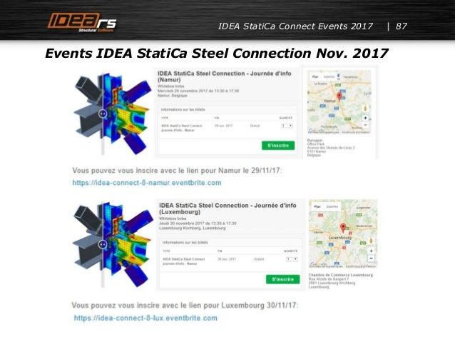 IDEA StatiCa Connect Events 2017 87 Events IDEA StatiCa Steel Connection Nov. 2017