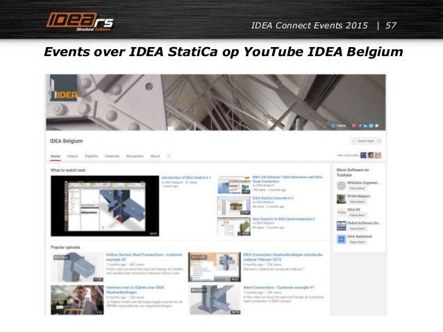 IDEA Connect Events 2015 57 Events over IDEA StatiCa op YouTube IDEA Belgium