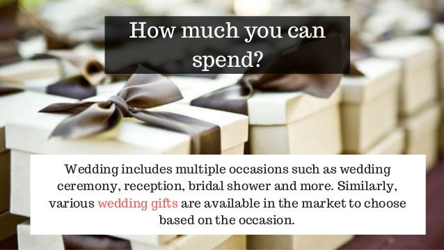 Ideas To Choose Gifts For Weddings