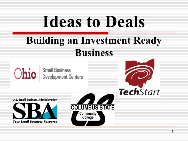 Ideas to Deals Building an Investment Ready Business