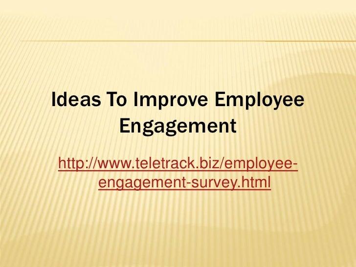 Ideas To Improve Employee Engagement