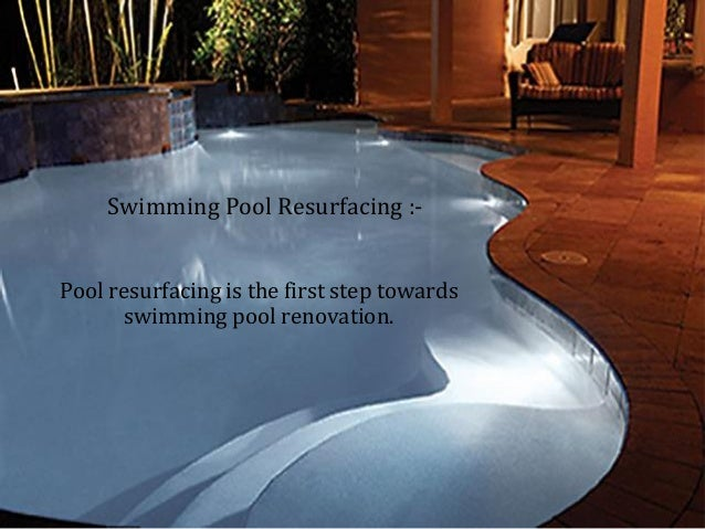 Pool Remodel Ideas pool remodel ideas 54 with pool remodel ideas Pool Resurfacing