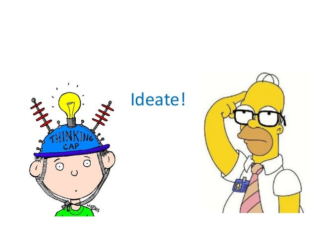 Ideate!