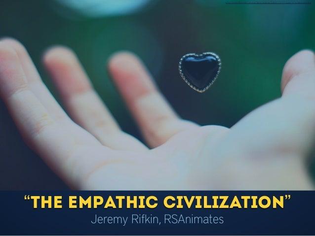 "http://www.flickr.com/photos/doscronopios/5459170197/sizes/o/in/photostream/ ""The Empathic Civilization"" Jeremy Rifkin, RSA..."