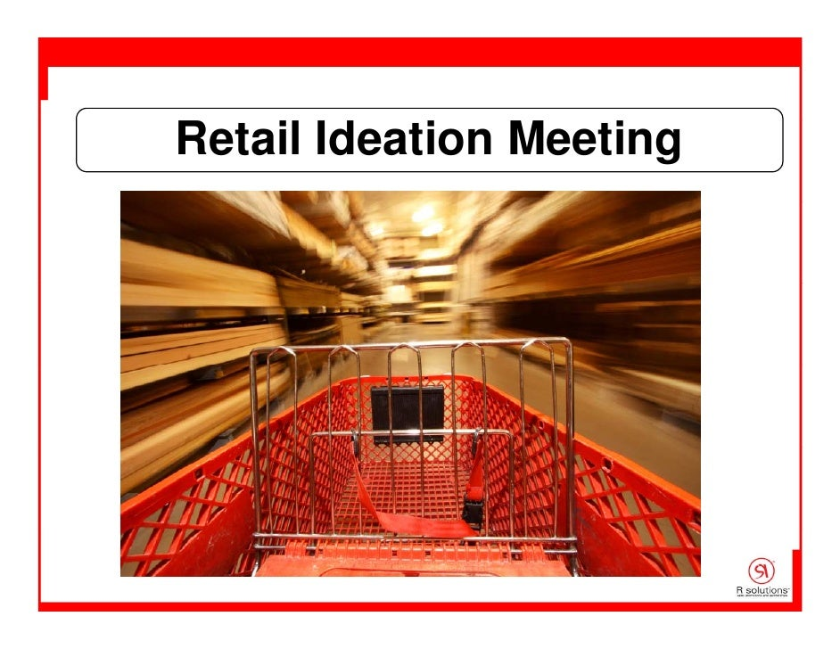 Retail Ideation Meeting