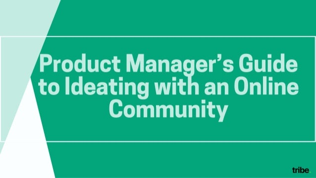 Product Manager's Guide to Ideating with an Online Community