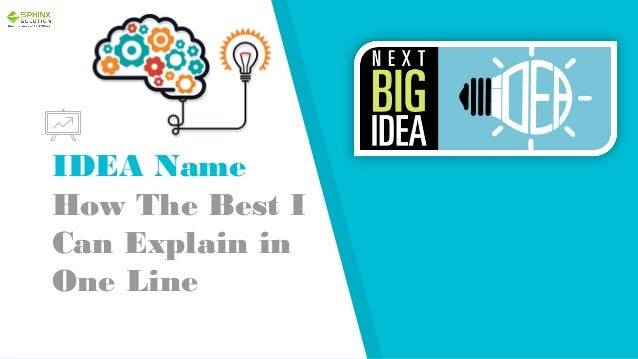 IDEA Name How The Best I Can Explain in One Line