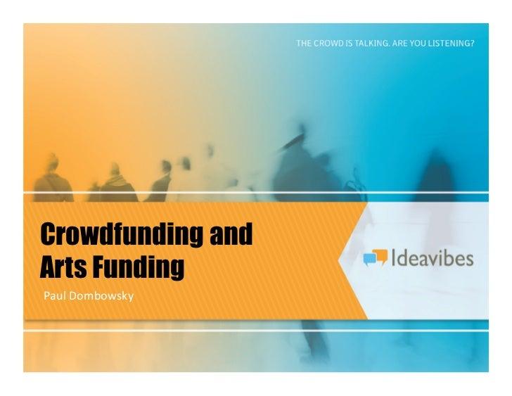 Crowdfunding andArts FundingPaul Dombowsky