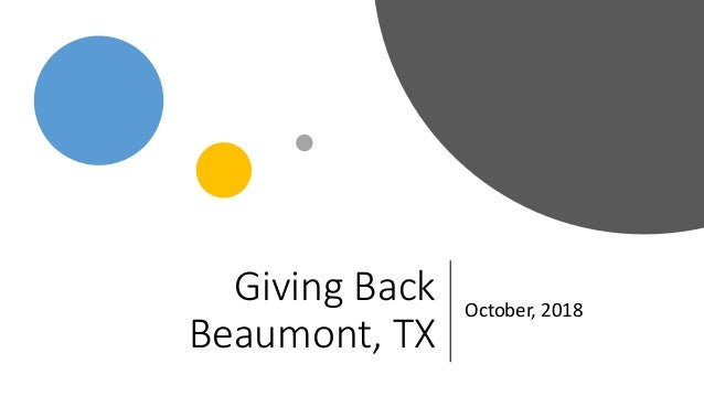 Giving Back Beaumont, TX October, 2018