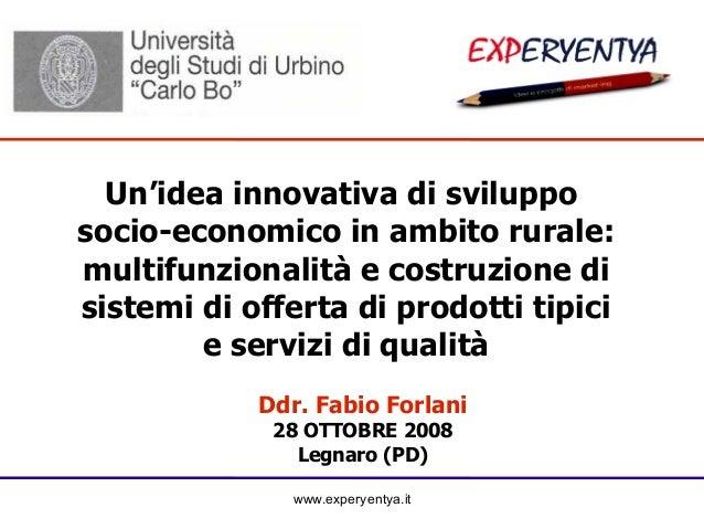 Un'idea innovativa di sviluppo socio-economico in ambito rurale: multifunzionalità e costruzione di sistemi di offerta di ...