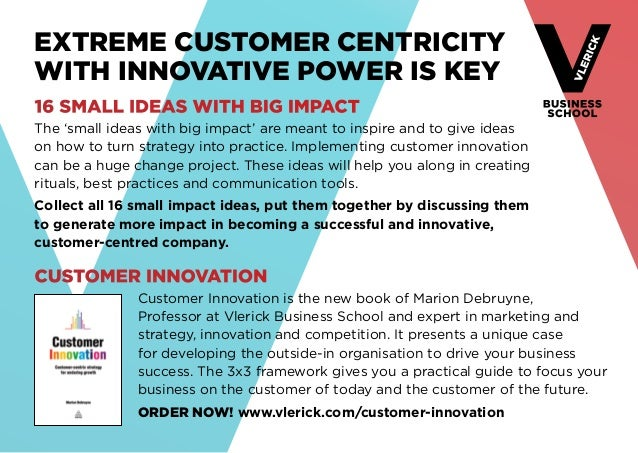 Extreme customer centricity  with innovative power is key  16 small ideas with big impact  The 'small ideas with big impac...