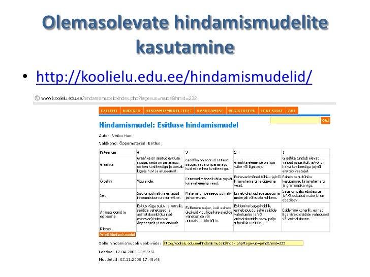 Olemasolevate hindamismudelite           kasutamine• http://koolielu.edu.ee/hindamismudelid/